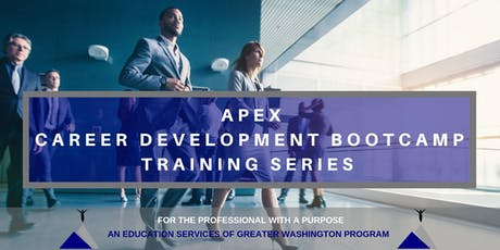 APEX - Career Development Bootcamp Training Series tickets