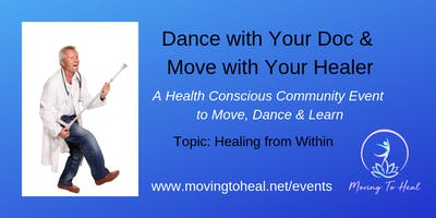 Dance with Your Doc and Move with Your Healer