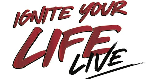 Ignite Your Life Live - How to Release Fear and Create Impact