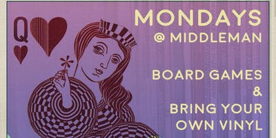 BYO (Board Games & Vinyls) at Middleman