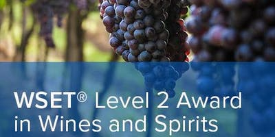 WSET LEVEL 2 AWARD IN WINE & SPIRITS