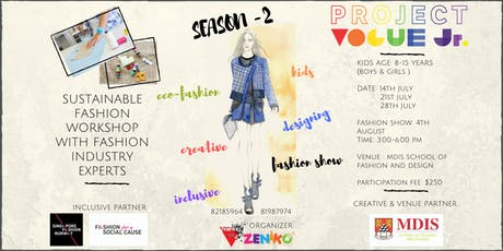 JULY Weekend, Kids's Fashion Workshop ( Project Vogue Jr. Season - 2 ) tickets