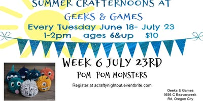 Oregon City Summer Crafternoons Week 6 Pom Pom Monsters