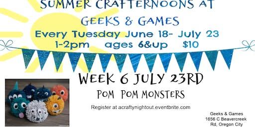 Oregon City Summer Crafternoons Week 6 Pom Pom Monsters