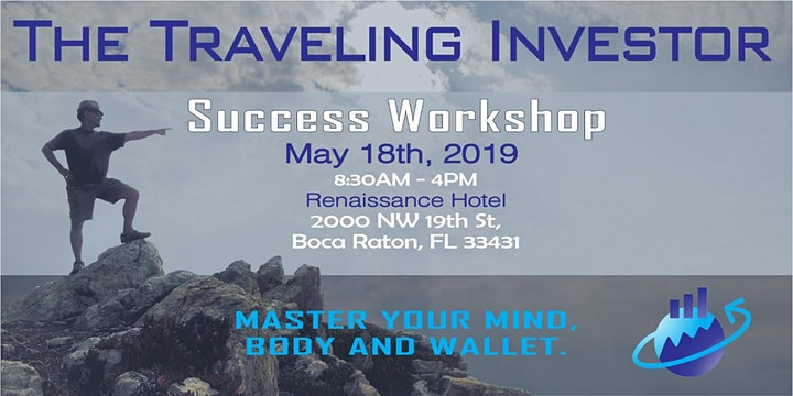 The Traveling Investor Success Workshop: Master Your Mind, Body & Wallet image