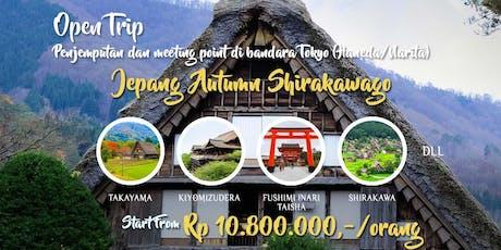 Open Trip Jepang Autumn Shirakawa 7 Hari 6 Malam tickets