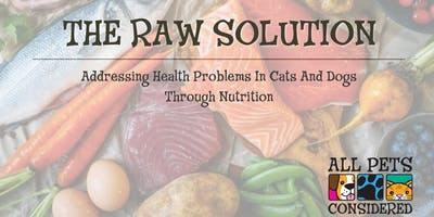 The Raw Solution - Pet Nutrition Seminar