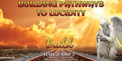 Building Pathways to Lucidity - Melbourne!