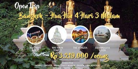 Open Trip Bangkok - Hua Hin 4 Hari 3 Malam tickets
