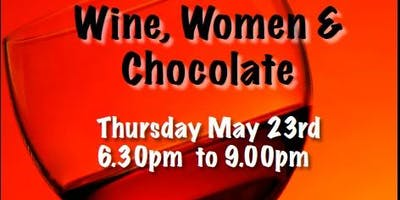Wine, Women and Chocolate