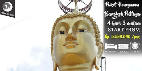 Paket Tour Honeymoon Bangkok-Pattaya 4 Hari 3 Malam tickets