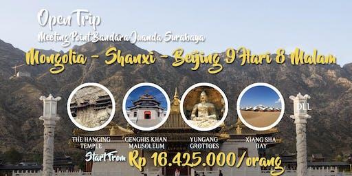 Open Trip Mongolia - Shanxi - Beijing 9 Hari 8 Malam