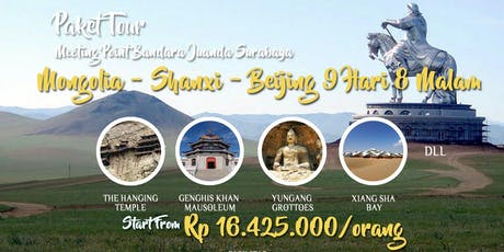 Paket Tour Mongolia - Shanxi - Beijing 9 Hari 8 Malam tickets