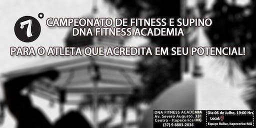 VII Campeonato Fitness e Supino - DNA Fitness Academia