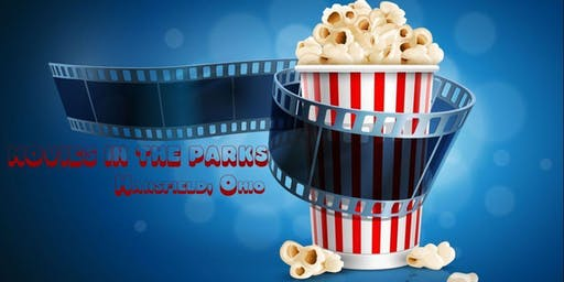 Movies in the Parks - Mansfield, Ohio June Movie