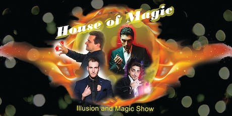 """ House of Magic"" Family Magic and Illusion Show tickets"