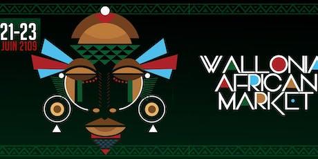 WALLONIA AFRICAN MARKET 2K19 billets