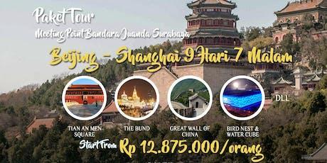 Paket Tour Beijing - Shanghai 9 Hari 7 Malam tickets