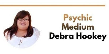 Messages From The Otherside with Debra Hookey, Psychic Medium tickets