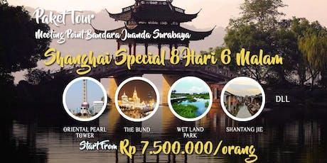 Paket Tour Shanghai Murah 8 hari 6 malam tickets
