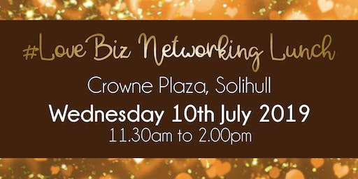 Solihull #LoveBiz Networking Lunch Event