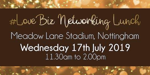 Nottingham #LoveBiz Networking Lunch Event