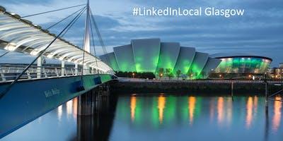 #LinkedInLocal Glasgow