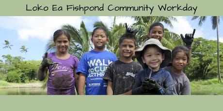 Loko Ea Fishpond Community Workday tickets