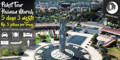 Paket Tour Hainan Murah 5 hari 3 malam start Jakarta