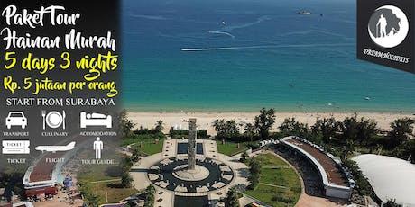 Paket Tour Hainan Murah 5 hari 3 malam Start Surabaya tickets