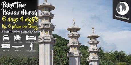 Paket Tour Hainan Murah 6 hari 4 malam Start Surabaya tickets