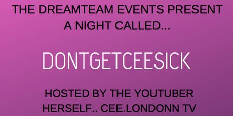 The DontGetCeeSick Event tickets