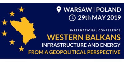 Western Balkans. Infrastructure and Energy from a Geopolitical Perspective.