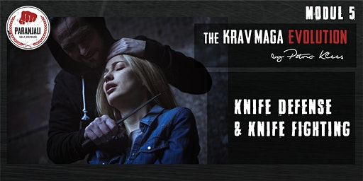Krav Maga Course  -  Modul 5 | Knife Defense and Knife Fighting
