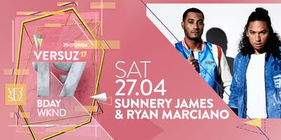 Versuz 17th BDAY presents Sunnery James & Ryan Marciano