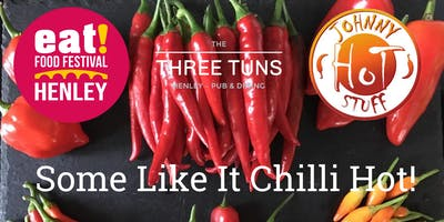 Some Like It Chilli Hot at The Three Tuns