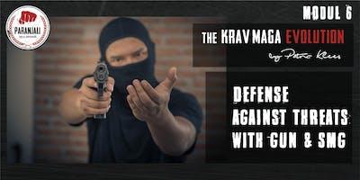 Krav Maga Course  -  Modul 6   Defense against threats with gun, Rifle/SMG