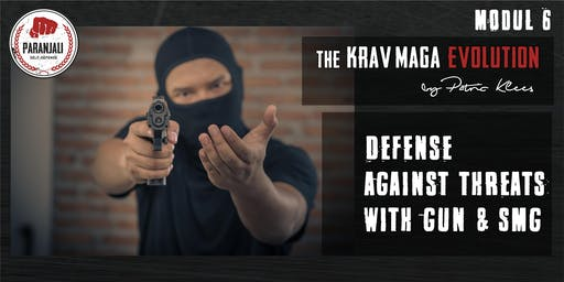 Krav Maga Course  -  Modul 6 | Defense against threats with gun, Rifle/SMG