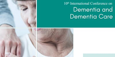 10th International Conference on Dementia and Dementia Care (PGR)