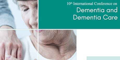 10th International Conference on Dementia and Dementia Care (PGR) tickets