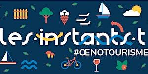 Les Instants T #Oenotourisme