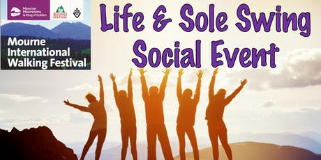 Mourne International Walking Festival 2019 - Life And Sole Swing Social Event (Sterling payment) tickets