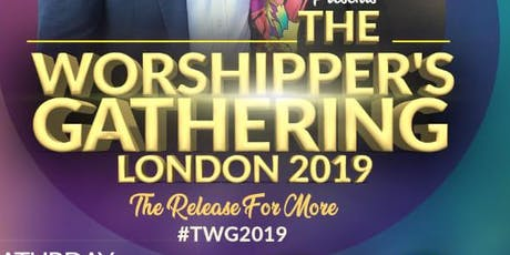 The Worshipper's Gathering - The Release For More tickets
