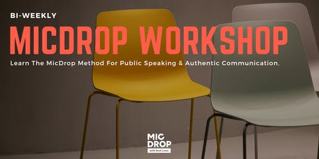 Learn The MicDrop Method; Find Your Voice. A Workshop by Arnold Rodriguez tickets