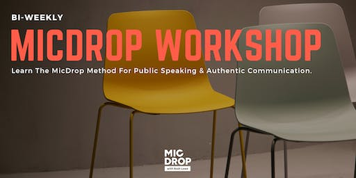 Learn The MicDrop Method; Find Your Voice. A Workshop by Arnold Rodriguez