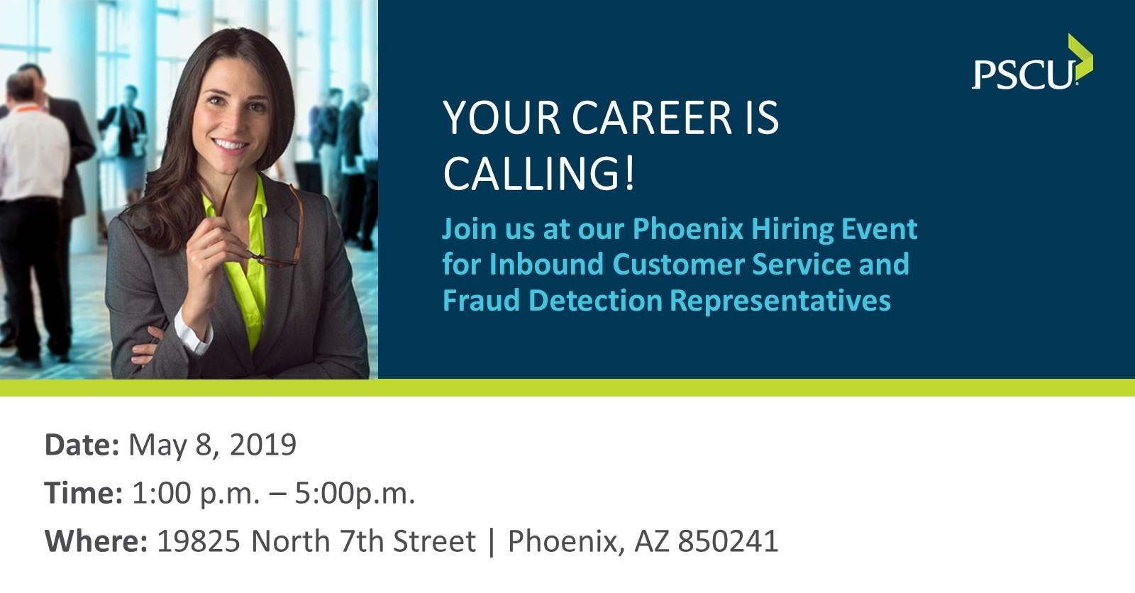 PSCU Phoenix Hiring Event!
