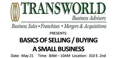BASICS OF SELLING / BUYING A SMALL BUSINESS
