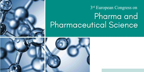 3rd European Congress on Pharma and Pharmaceutical Sciences (PGR) tickets