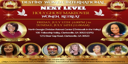DESTINY WOMEN INTERNATIONAL - 2019 NEXT LEVEL WOMEN RETREAT