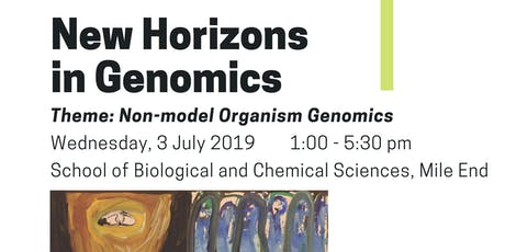 QMUL New Horizons in Genomics: Non-model Organism Genomics tickets